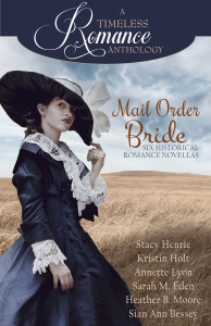 Mail Order Bride Cover. A Timeless Romance Anthology