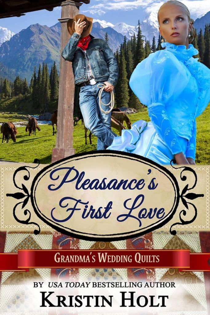 Kristin Holt | Book Cover Image: Pleasance's First Love by USA Today Bestselling Author Kristin Holt.