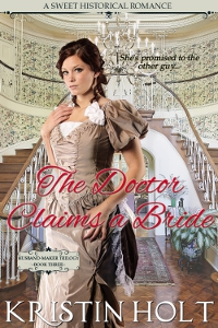 Book Cover, former, THE DOCTOR CLAIMS A BRIDE, The Husband-Maker Trilogy, Book 3