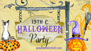 """19th Century Halloween Party"" by USA Today Bestselling Author Kristin Holt"
