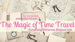 """The Magic of Time Travel"" by Author Kristin Holt"
