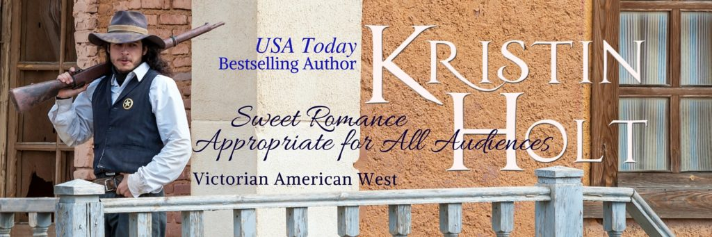 Kristin Holt USA Today Bestselling Author of Sweet Romances Appropriate for All Audiences, Victorian American West