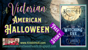 """A Victorian American Halloween"" by USA Today Bestselling Author Kristin Holt."