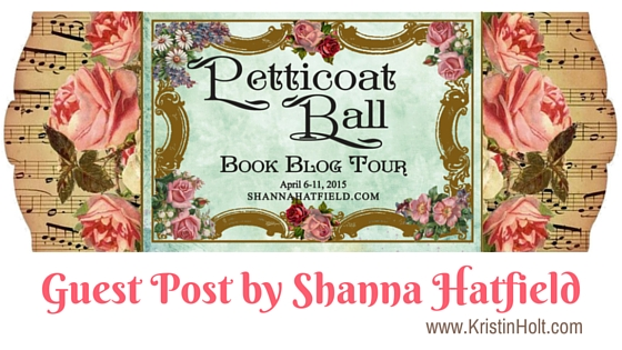 Welcome to the Petticoat Ball Blog Tour; a Celebration of two new sweet historical romances by Shanna Hatfield