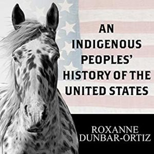 Kristin Holt | Book and Audiobook recommendation: An Indigenous People's History of the United States, Cover Art