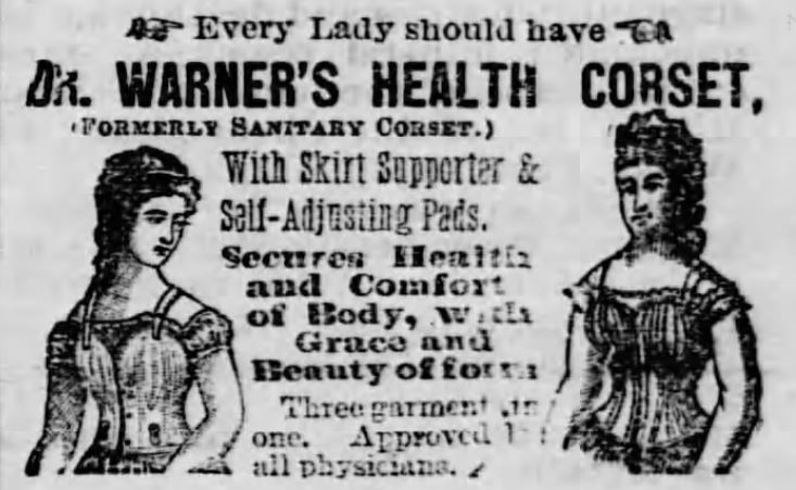 Kristin Holt | Corsets in the Era: Yes, even Maternity Corsets. Image of Dr Warner's Health Corset advertisement from Staunton Spectator of Staunton, Virginia on January 2, 1877.