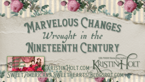 Kristin Holt   Marvelous Changes Wrought in the Nineteenth Century