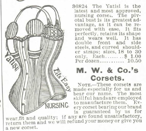 "Kristin Holt | Corsets in the Era: Yes, even Maternity Corsets. Image of ""The Yatisi, the latest and most approved nursing corset, with pivotal bust,"" for sale in the 1895 Montgomery Ward Catalog."