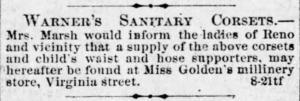 Kristin Holt | Corsets in the Era: Yes, even Maternity Corsets. Advertisement for Warner's Sanitary Corsets and Child Waists in the Reno Gazette-Journal of Reno, Nevada on September 6, 1876.