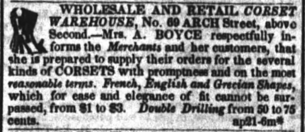 Kristin Holt | Corsets in the Era: Yes, even Maternity Corsets. Ad for Wholesale and Retail corsets in Public Ledger of Philadelphia, Pennsylvania on October 25, 1843. Note the specifications of three corset styles: French, English, and Grecian shapes.