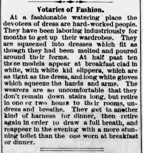 Kristin Holt | Corsets in the Era: Yes, even Maternity Corsets. From Burden Saturday Journal of Burden, Kansas on September 25, 1879: fashion dictates women's dress, and it's all so uncomfortable women can't bear to remain in company for long.