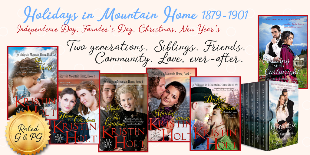 Holidays in Mountain Home, 1879-1901 by USA Today Bestselling Author Kristin Holt