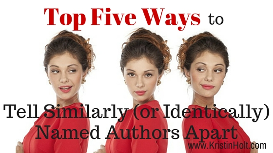 Top Five Ways to Tell Similarly (or Identically) Named Authors Apart