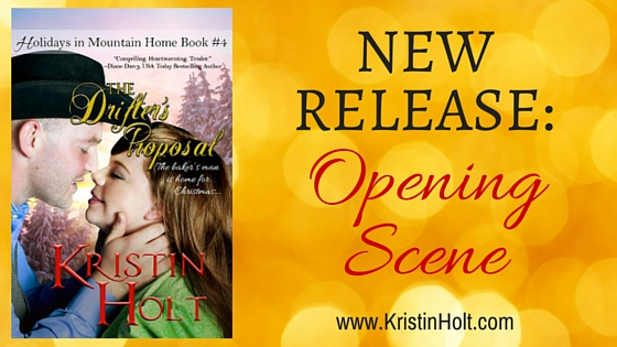 Kristin Holt | New Release: Opening Scene (The Drifter's Proposal)