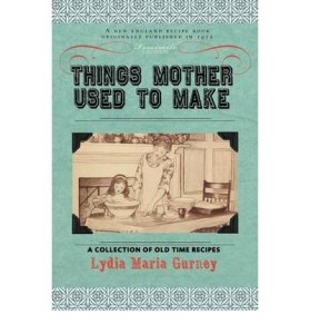 Things Mother Used to Make 2
