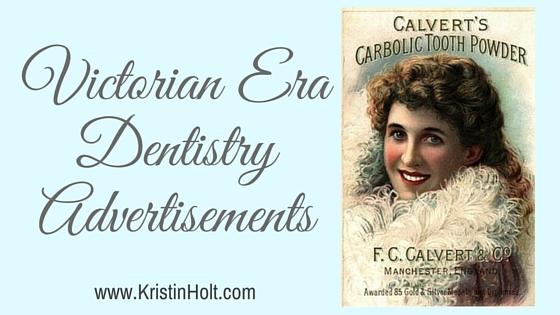 Victorian Era Dentistry Advertisements