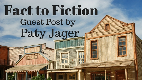 Fact to Fiction, Guest Post by Paty Jager