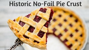 Kristin Holt | Historic No-Fail Pie Crust. Related to A Victorian-American Thanksgiving Day, 1897.