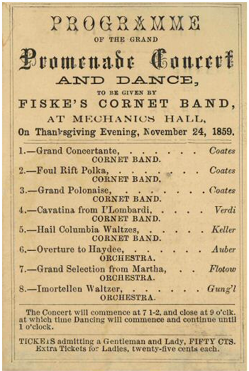 Fiske's Coronet Band, Promenade Concert and Dance, held Thanksgiving Evening, 1859 in Mechanics Hall, Worcester, Mass. Courtesy of wikimedia. [Image: Public Domain]
