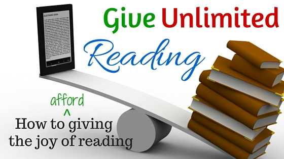Give Unlimited Reading: How to afford giving the joy of reading