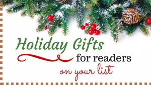 Holiday Gifts for Readers