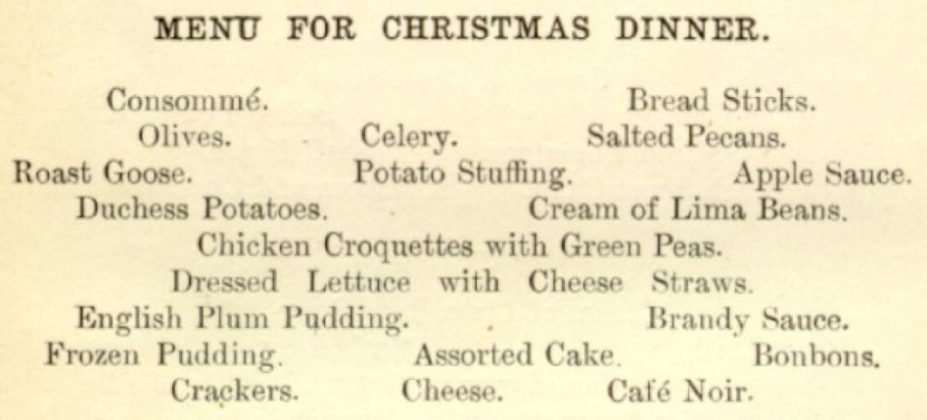 Menu for Christmas Dinner, The Boston Cooking-School Cookbook, By Fannie Merritt Farmer, Boston, Little, Brown And Company (1896), page 520.