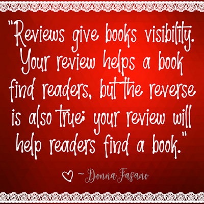 "Kristin Holt | Quote: ""Reviews give books visibility. Your review helps a book find readers, but the reverse is also true: your review will help readers find a book."" ~ Donna Fasano. Styled by kristin Holt."