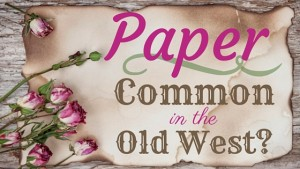 Kristin Holt | Paper: Common in the Old West? Related to Victorian Fountain Pens.