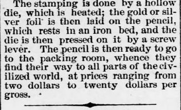 "Closing paragraph of an article ""How Pencils Are Made"" published in The Wynadott Herald, Kansas City KS on Thursday 13 June, 1872. Image, courtesy Newspapers.com."