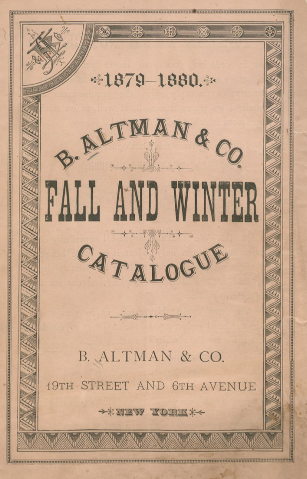 Kristin Holt | Mail-Order Catalogues: Timeline and Truth. Title Page image of B. Altman & Co. (mail-order) Catalogue, 1879-1880 Fall and Winter.