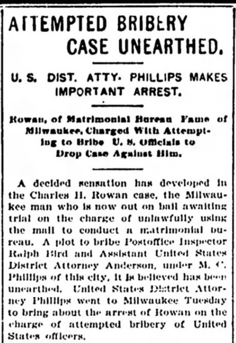 Charles Rowan bribes U.S. Officials. Oshkosh Daily Northwestern. 15 February 1899