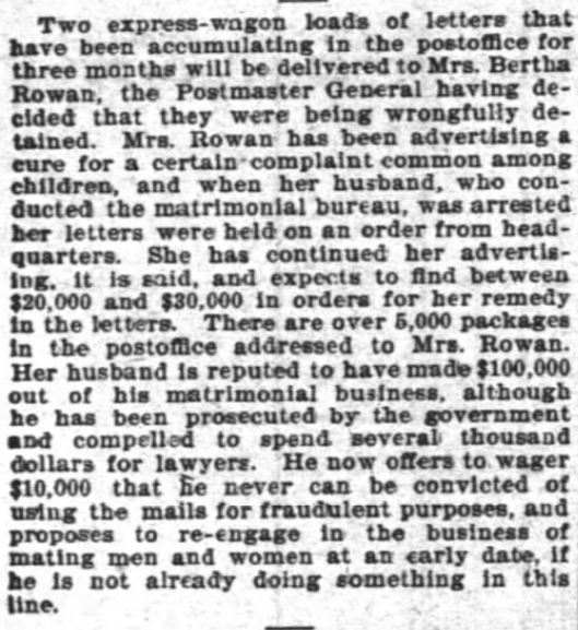 Mrs. Rowan in business too. Mr. Rowan wagers he'll never be found guilty. The Inter Ocean, Chicago, Illinois. 15 July, 1899.