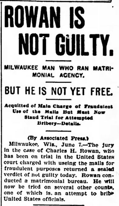 Rowan Not Guilty. Oshkosh Daily Northwestern. 7 June 1899