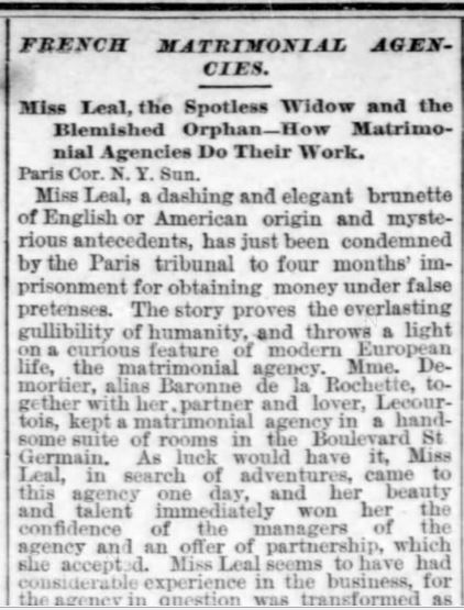The Times-Democrat. New Orleans, LA. 24 Apr 1887, Sunday. Miss Leal AND Mail Order Bride scam.