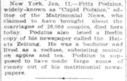 The York Daily, York, PA. 12 Jan 1916. Death notice of Fritz Podzius, and his claim of bringing about 20,000 marriages.