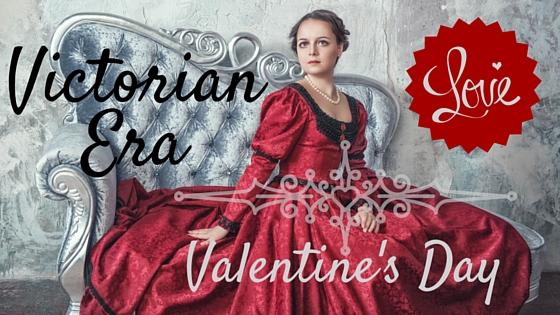 Kristin Holt | Victorian Era Valentine's Day
