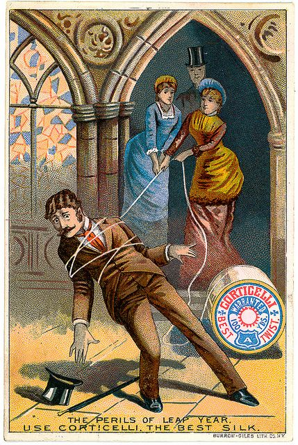 Victorian Leap Year Humor, as part of an advertisement for thread.