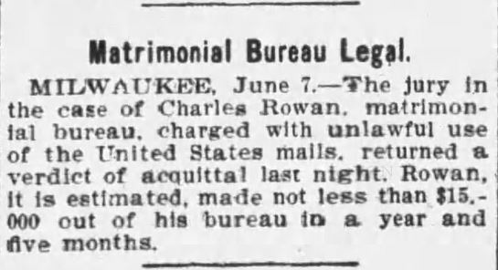 Not ALL accused of unlawful use of US Mail were actually guilty. Acquitted in Milwaukee. Wiles-Barre Times 7 June, 1899.