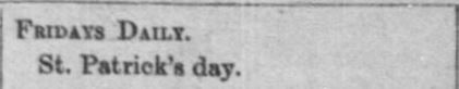 St. Patricks' Day Ball in Weekly Journal-Miner. Prescott AZ. 22 Mar 1893