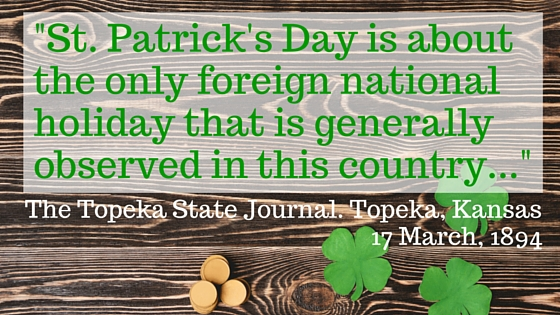 _St. Patrick's Day is about the only foreign national holiday that is generally observed in this country..._