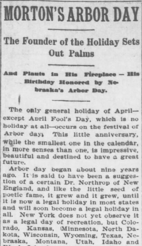 Arbor Day. Part 1. The Topeka Daily Capital. Topeka KS. 22 April 1896