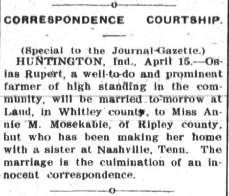 Correspondence Courtship. The Fort Wayne Journal-Gazette. Ft Wayne Indiana. 15 April 1902