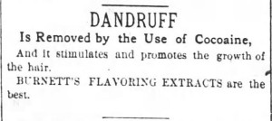 Dandruff removed by cocaine. The Atlanta Constitution. Atlanta GA. 8 Nov 1881