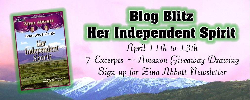 BLOG BLITZ: Her Independent Spirit by Zina Abbott