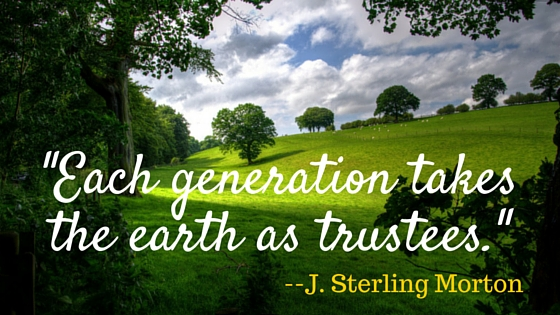 _Each generation takes the earth as trustees._