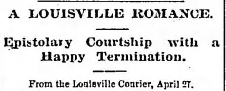 Epistolary Courthip with Happy Termination HEADER The Tennessean. Nashville TN. 1 May 1868
