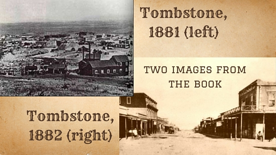 Image. Tombstone 1881 and 1882 2 pics from book