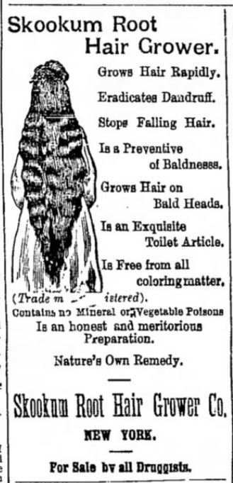 Kristin Holt | L-O-N-G Hair. Vintage advertisement for Skookum Root Hair Grower. From The Ogden Standard Examiner of Ogden, Utah Territory on 20 Sept 1891.
