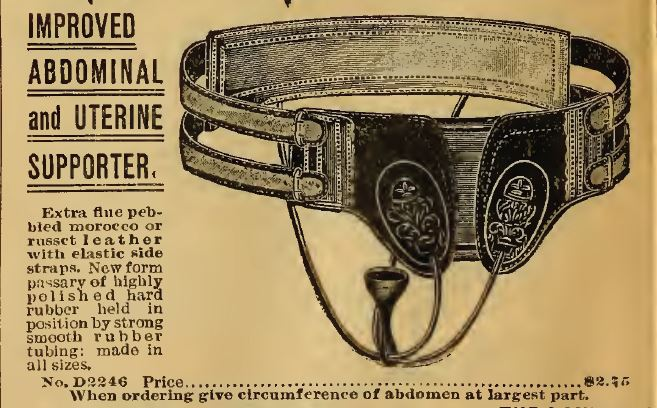 Abdominal and Uterine Supporter. 1898 Sears Roebuck and Co. Catalog no. 107