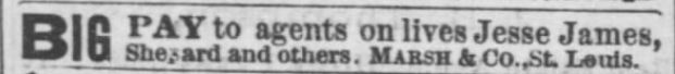 Big Pay to agents on lives of Jessie james and others. La Plata Home Press. La Plata Missouri 3 Jan 1880